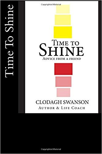 Time to Shine: Advice From A Friend